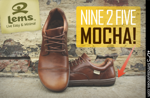 "The Lems Nine2Five ""Mocha"" provides a dark-brown soled option for the Nine2Five work line that will fit right in at a business casual work environment."